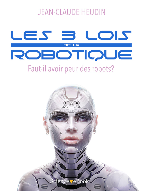 LES 3 LOIS DE LA ROBOTIQUE